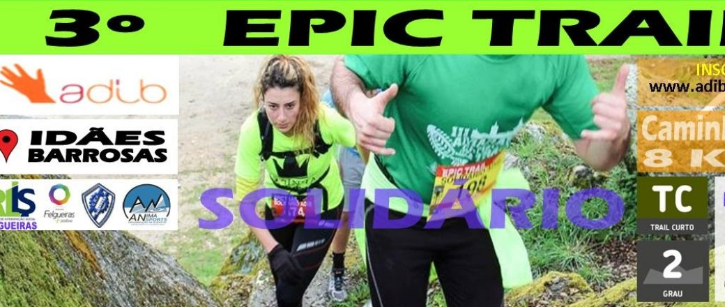 3º ADIB Epic Trail Solidário 2017